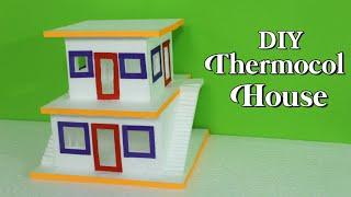 How To Make Thermocol House | DIY Thermocol House | Thermocol Craft For School Project | Art n Craft
