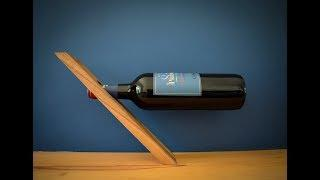 "Making a ""Magic"" Wine Bottle Stand"