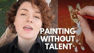 HOW TO PAINT WHEN YOU CAN'T DRAW | STEP BY STEP ART TUTORIAL
