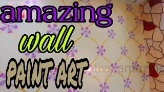 Amazing wall paint nazim rajput