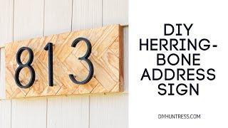 DIY Herringbone Address Sign || Wood House Number Display