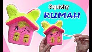Cara Membuat Squishy Rumah - How to make house squishy