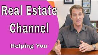 "How Can I Make My Real Estate Channel Better For ""YOU"" in 2019?"