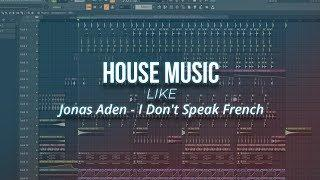 How To Make Clean House Music under 4 Minutes | FL studio 20