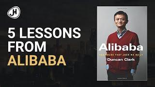 5 Lessons from Alibaba: The House That Jack Ma Built