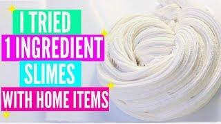 I Tried Popular 1 Ingredient Slimes With Home Ingredients! #AD EASY No Glue No borax Slimes