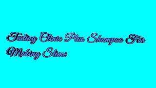 Clinic Plus slime!! No glue, no borax!! Does it work? Testing shampoo slime