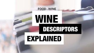 Wine Expert Breaks Down Wine Descriptors | Bottle Service | Food & Wine