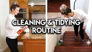 DAILY CLEANING & TIDYING ROUTINE **CLEANING MOTIVATION**