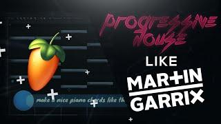 How to make progressive house like MARTIN GARRIX - FL Studio Tutorial