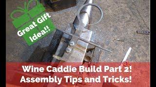 Wine Caddie Build part2! How to assemble small ish Projects! Great Gift Idea!