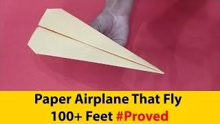 Simple Paper airplane With Flying Test ( Paper Airplane That Fly For 100+ Feet ) By Paper Airplane