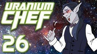 Uranium Chef - #26 - Quantum Wine