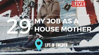 My Job As House Mother