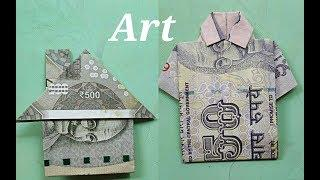 "How to make ""mony house"" and shirt with 500 rupay and 50 rupay note Origami - Art"