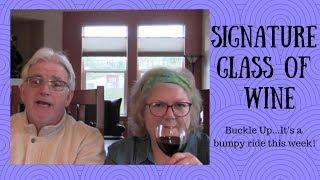 Signature Glass of Wine - It's A Roller Coaster! | Jill 4 Today