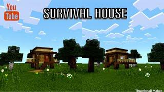 How to make survival house in Minecraft pe