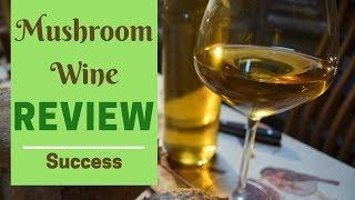 Mushroom wine review