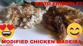 MODIFIED CHICKEN MADEIRA KETO FRIENDLY   COOK WITH MOM