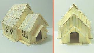 Diy - How To Make Popsicle House   Ice cream sticks house Crazy Craft Do It Yourself