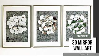 DIY 3D Mirrored Wall Art