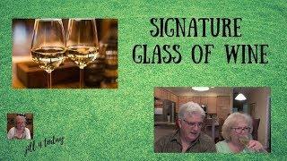 Signature Glass of Wine | June 2, 2019