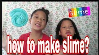 HOW TO MAKE SLIME??|Sister Hill