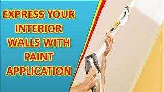 Industrial coatings, Express your interior walls with paint application, house painting