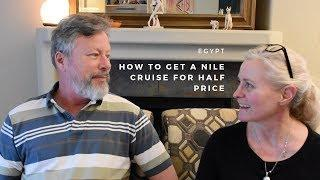 How to get a Nile Cruise for half price