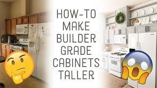 How to Add Height to Builder Grade Cabinets