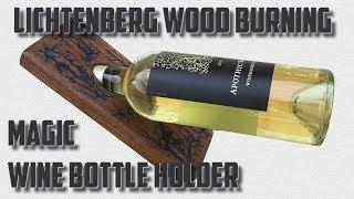 Lichtenberg Magic Wine Bottle Holder