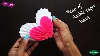 Craft Care How to make pair of double paper heart in less time * pair of paper heart basic craft