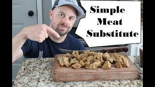 An Easy & Inexpensive ????Meat Replacement????....How to make SEITAN