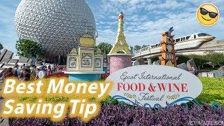 Epcot Food and Wine Festival | Best Money Saving Tip | 2018 Epcot Festival Tips