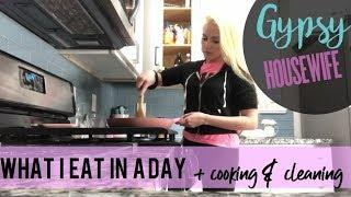 GYPSY HOUSE WIFE | COOKING + What i ate in a day