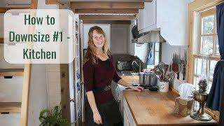 Life in a Tiny House called Fy Nyth  - How to Downsize #1 - Kitchen