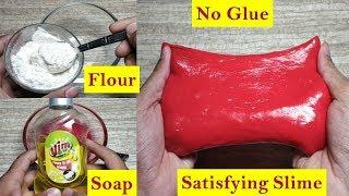 How To Make Slime With Flour And Dish Soap || No Fevigum Glue Slime || Indian Product With Dish Soap