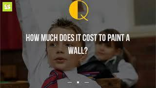 How Much Does It Cost To Paint A Wall?