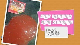 Cara membuat slime sederhana dari Royco - Howo To Make Sunlight Slime