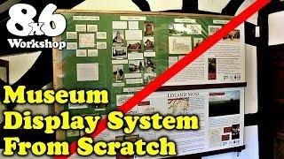 Museum Display Build from Scratch - Adjustable System for Leyland Museum