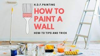 How to Paint a Wall | Interior Painting Tips