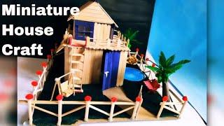 How to build Small and Beautiful Popsicle Stick House- Miniature House -Popsicle Garden Villa