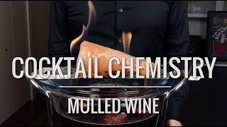 Basic Cocktails - Mulled Wine (Glögg and Feuerzangenbowle)