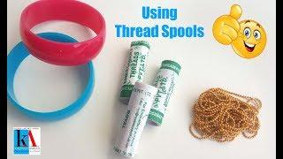 DIY : Beautiful silk thread bangles using thread spools at home // Making designer bangles tutorial