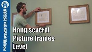 How to hang several picture frames level. Hanging picture frames for DIY beginners!