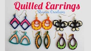 Quilling Earrings/ How to make Quilled Fancy Earrings in 6 Different Styles