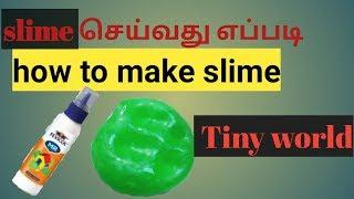 How to make slime in tamil/2 ways of slime making/tiny world