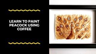Learn coffee painting technique to create a beautiful peacock | Easy coffee art | DIY wall decor