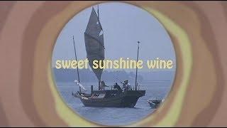 Pearl Charles - Sweet Sunshine Wine (Lyric Video)