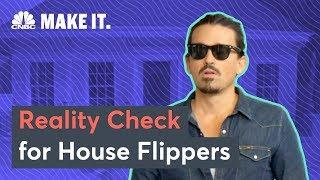 House Flippers Should Know This Hard Truth | CNBC Make It.